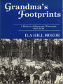Grandma's Footprints: a History of Shawano, Wisconsin, 1843-1918