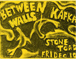 Between Walls and Kafka at The Stone Toad