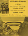 Highway Dedication Programs - Interstate 90,94 - Madison to Dells - October 6, 1961