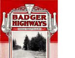 Badger Highways - Vol. 04, no. 06, June 1928