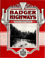 Badger Highways - Vol. 04, no. 07, July 1928