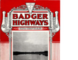 Badger Highways - Vol. 04, no. 05, May 1928