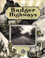 Badger Highways - Vol. 05, no. 06, June 1929
